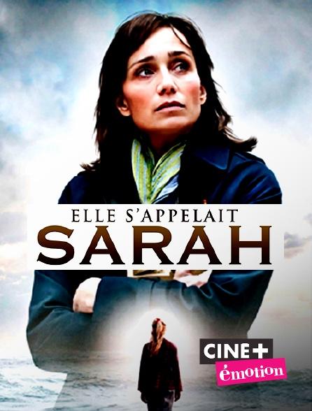 Ciné+ Emotion - Elle s'appelait Sarah