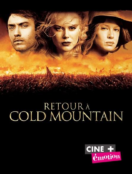 Ciné+ Emotion - Retour à Cold Mountain