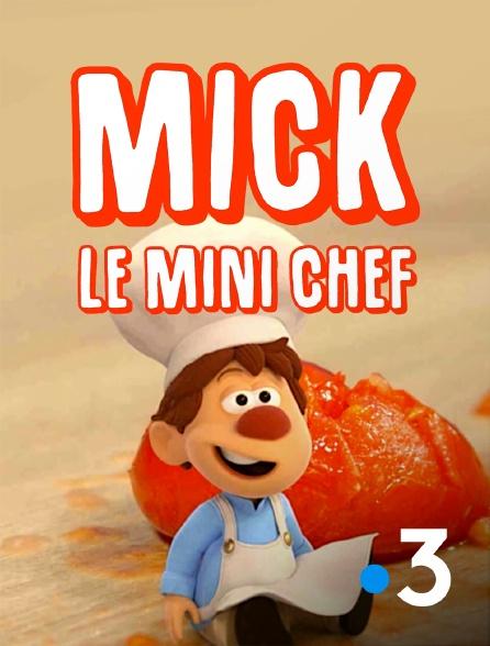 France 3 - Mick le mini chef