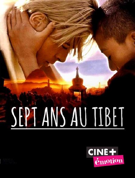 Ciné+ Emotion - Sept ans au Tibet