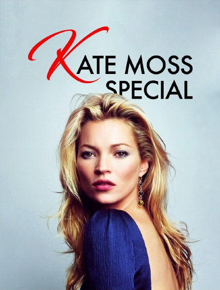 Kate Moss Special