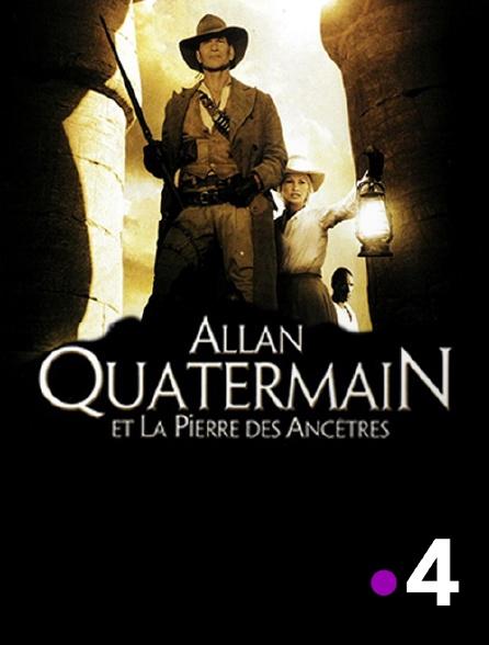 France 4 - Allan Quatermain et la pierre des ancêtres