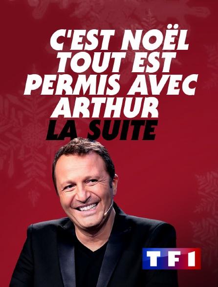 TF1 - C'est Noël, tout est permis avec Arthur, la suite