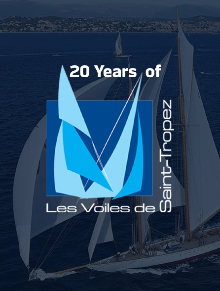 20 Years of Voiles de Saint-Tropez