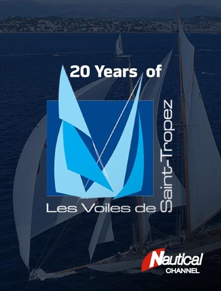 Nautical Channel - 20 Years of Voiles de Saint-Tropez