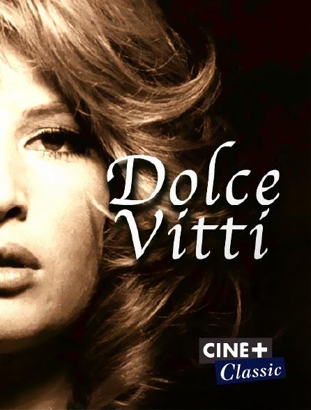 Ciné+ Classic - Dolce Vitti