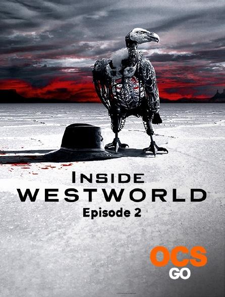 OCS Go - Inside Westworld - S02 - Episode 2