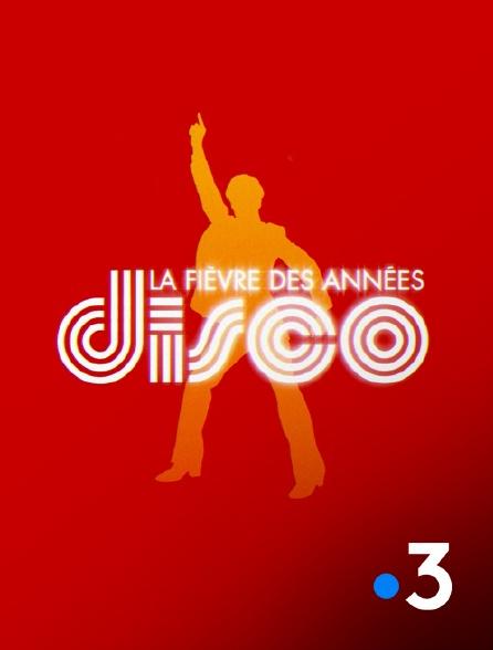 France 3 - La fièvre des années disco