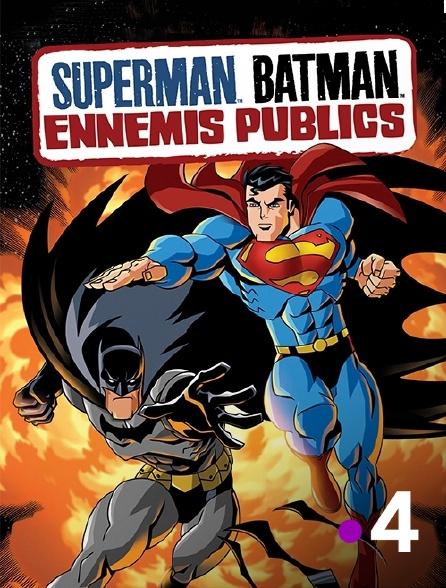 France 4 - Superman / Batman : ennemis publics