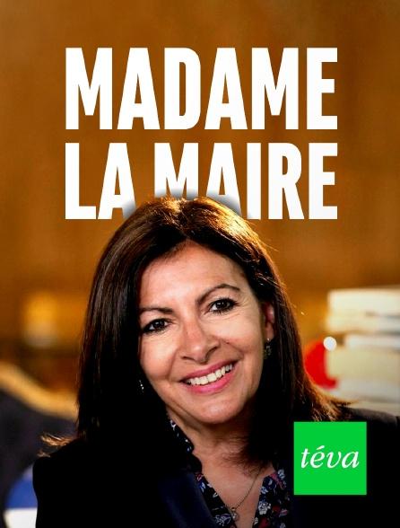 Téva - Madame la maire