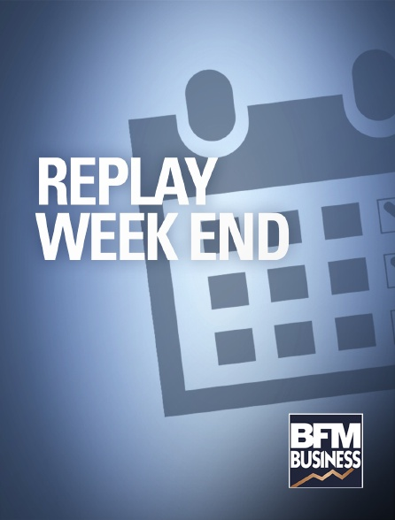 BFM Business - Rediffusion des émissions week-end