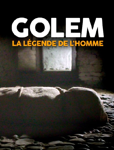 Golem, la légende de l'homme