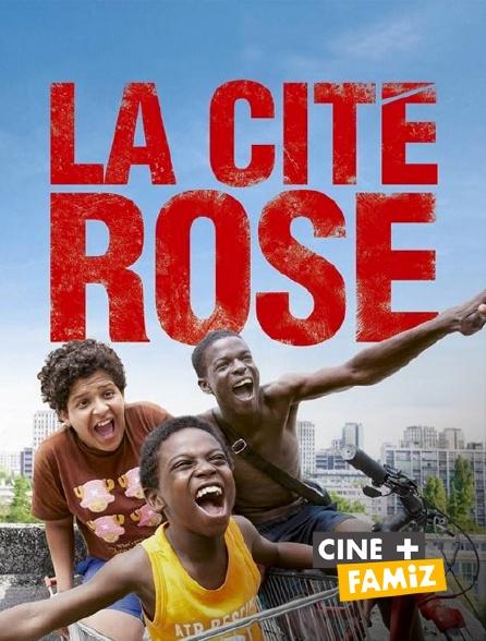 Ciné+ Famiz - La cité rose