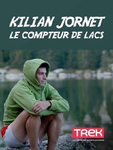 Trek - Kilian Jornet, le compteur de lacs