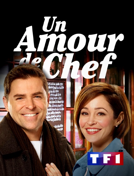 TF1 - Un amour de chef