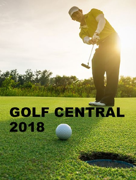 Golf Central 2018