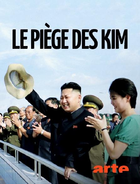 Arte - Corée du Nord :  Le piège des Kim