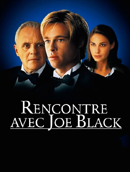 telecharger rencontre avec joe black