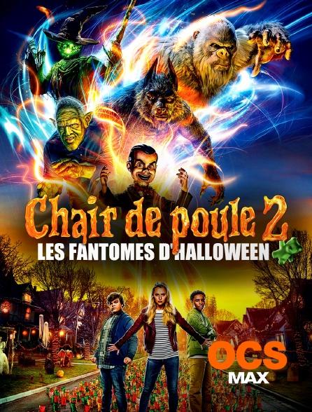 OCS Max - Chair de poule 2 : les fantômes d'Halloween