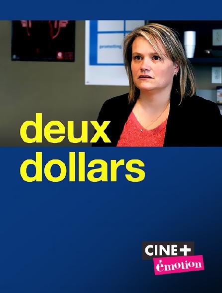 Ciné+ Emotion - Deux dollars