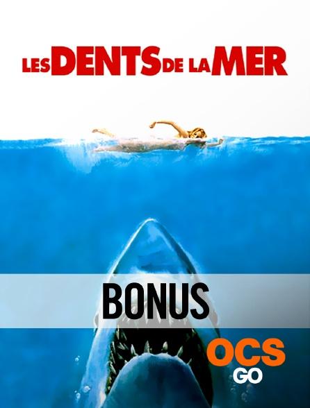 OCS Go - Les dents de la mer : le bonus