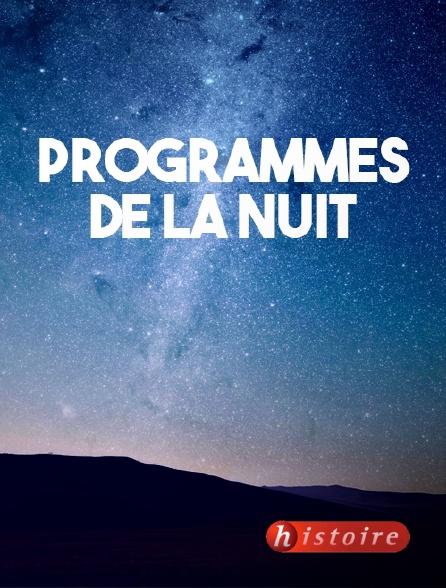 Histoire - Programmes de la nuit