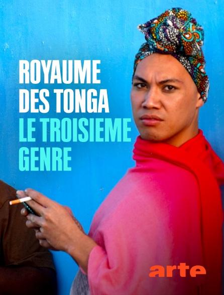 Arte - Royaume des Tonga, le troisième genre