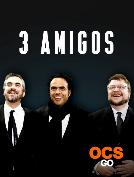 OCS Go - 3 amigos