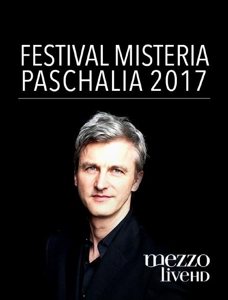 Mezzo Live HD - Festival Misteria Paschalia 2017