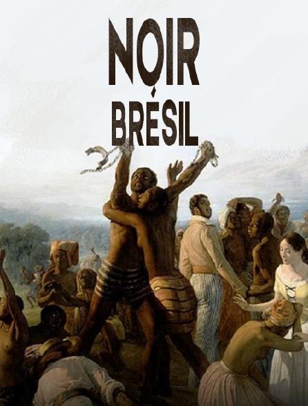Noir Brésil