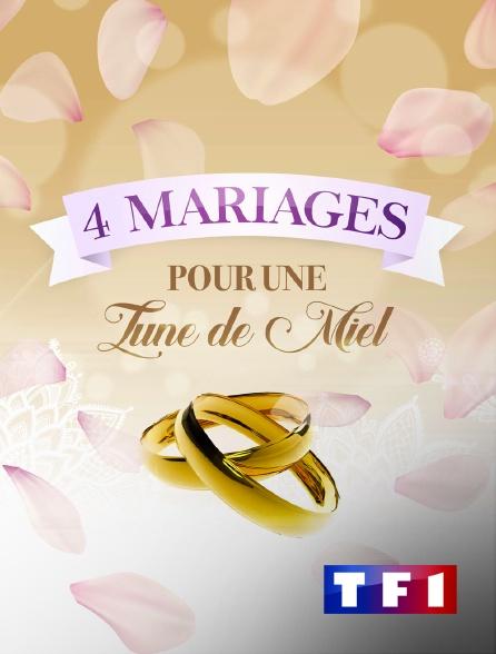 TF1 - Quatre mariages pour une lune de miel