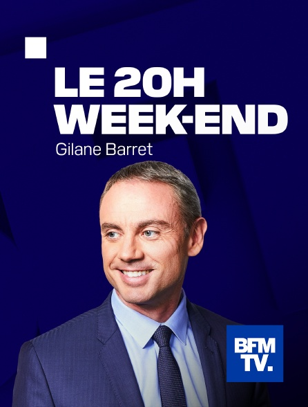BFMTV - Le 20H Week-end