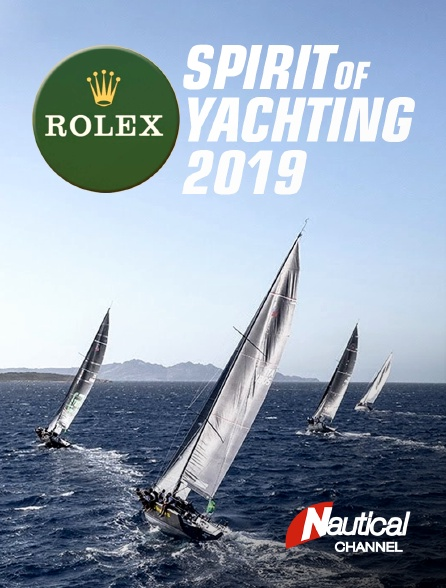 Nautical Channel - Rolex Spirit of Yachting 2019