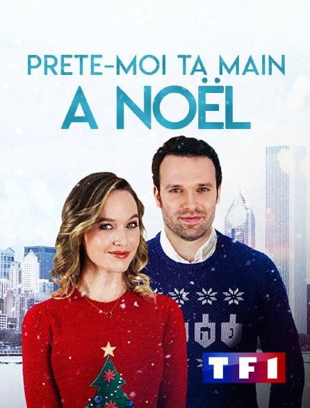 TF1 - Prête-moi ta main à Noël