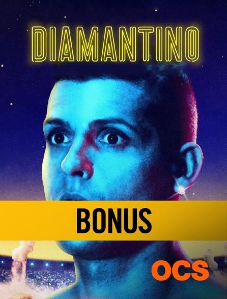 OCS - Diamantino, le bonus