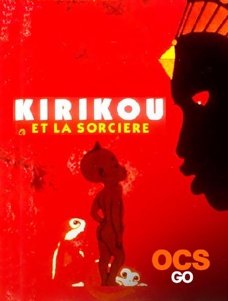 OCS Go - Kirikou et la sorcière