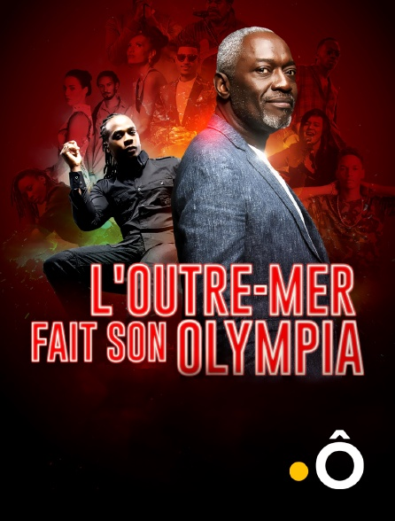 France Ô - L'Outre-mer fait son Olympia