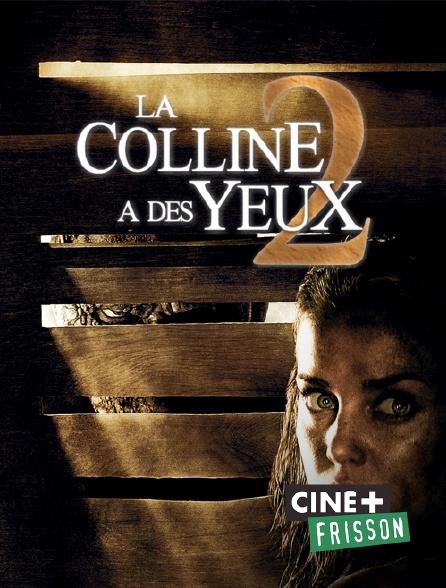 Ciné+ Frisson - La colline a des yeux 2