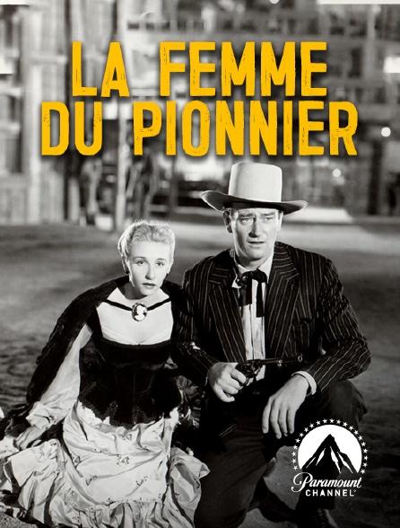 Paramount Channel - La femme du pionnier