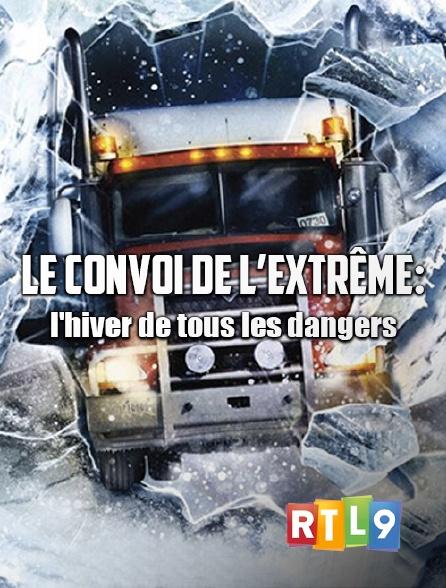 RTL 9 - Convoi de l'extrême saison 5 -  l'enfer du grand nord