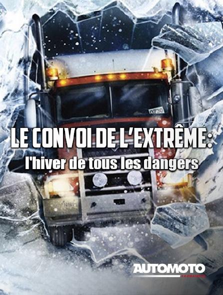 Automoto - Le convoi de l'extrême : l'aventure continue
