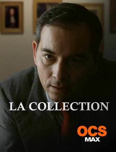 OCS Max - La collection