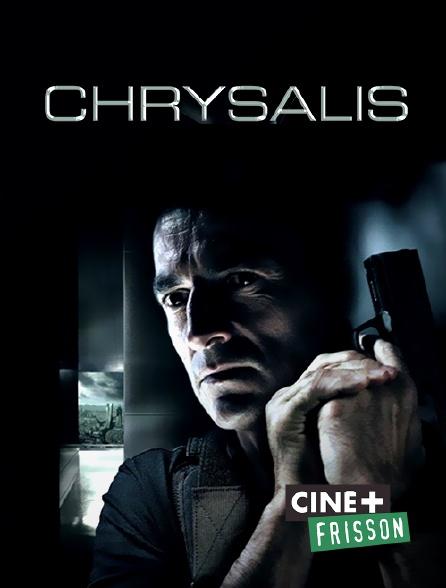 Ciné+ Frisson - Chrysalis