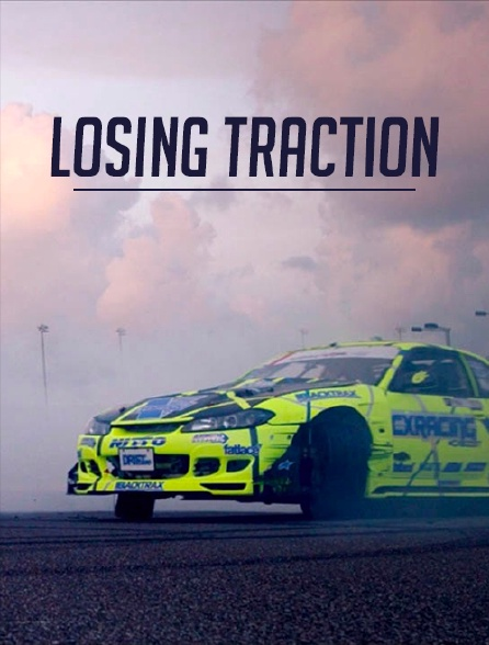 Losing Traction