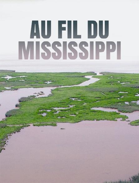 Au fil du Mississippi