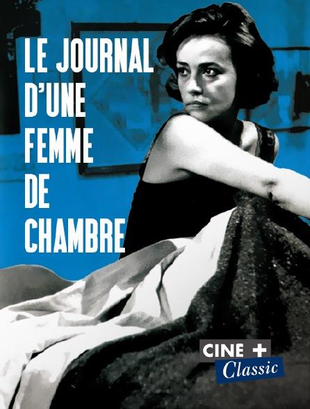 Ciné+ Classic - Le journal d'une femme de chambre