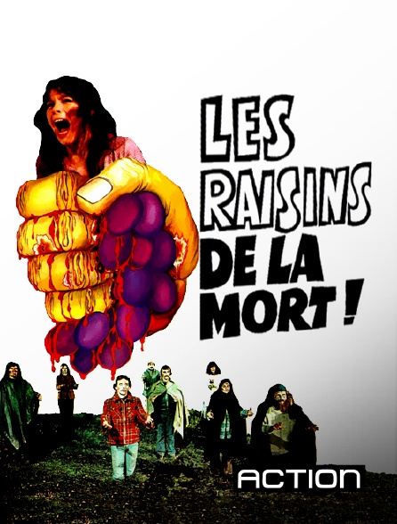 Action - Les raisins de la mort