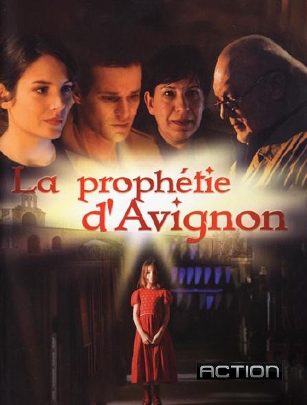 Action - La prophétie d'Avignon