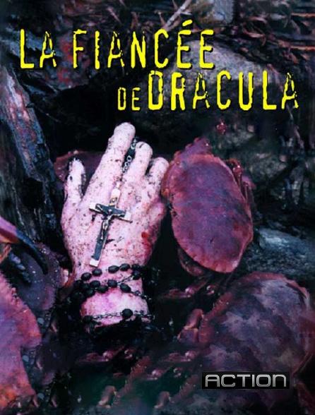 Action - La fiancée de Dracula
