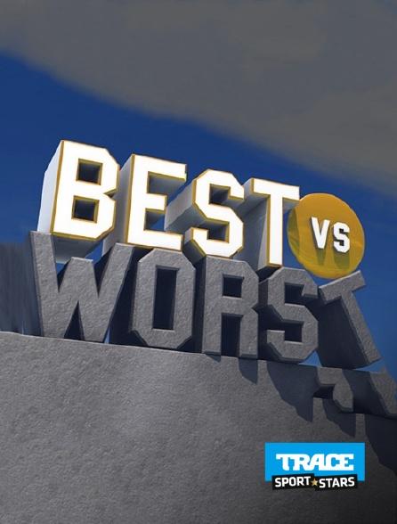 Trace Sport Stars - Best vs Worst